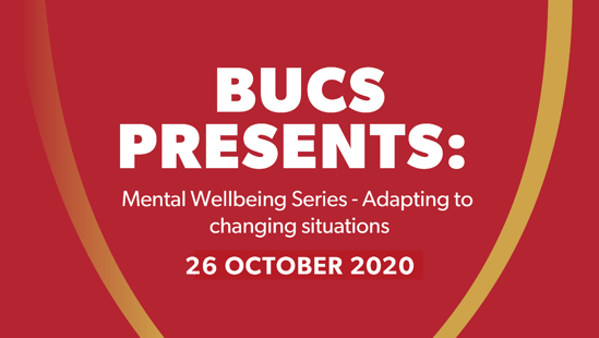 BUCS Presents: Mental Wellbeing Series Session Three