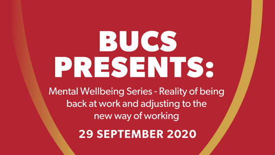 BUCS Presents: Mental Wellbeing Series Session Two